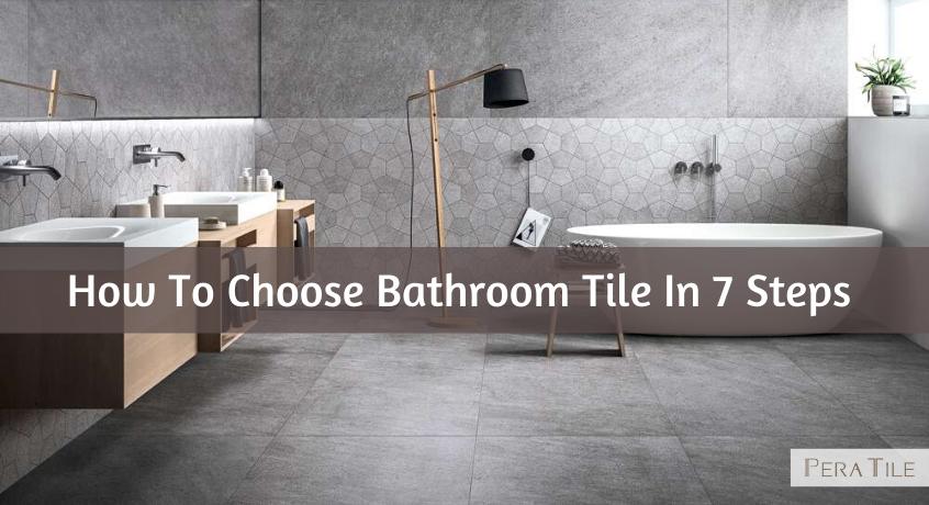 How To Choose Bathroom Tile