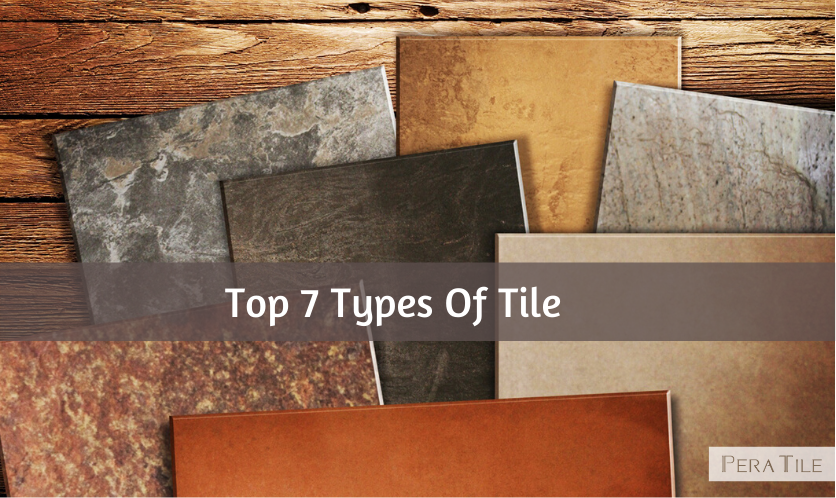 7 types of tile