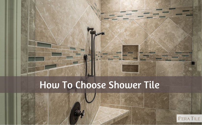 How To Choose Shower Tile