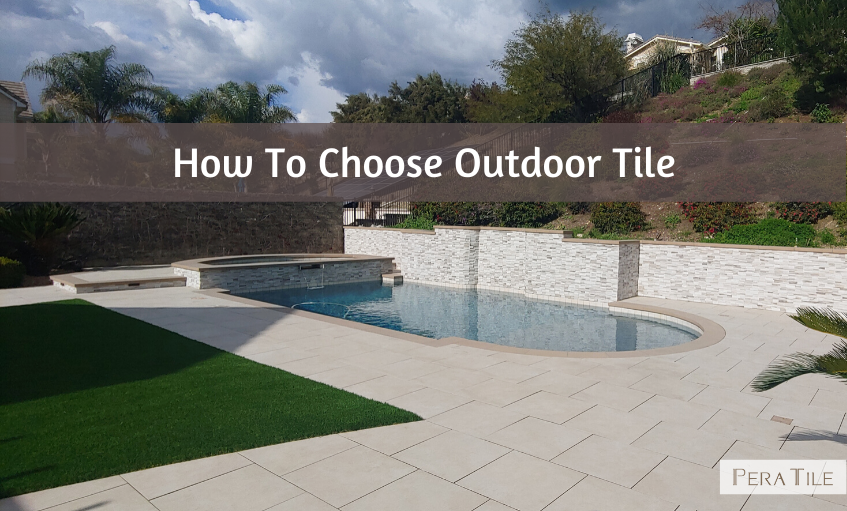 How To Choose Outdoor Tile