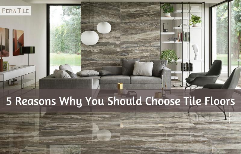 Choose Tile Floors